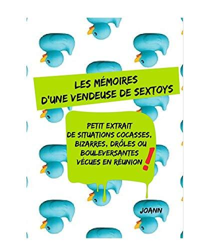 Les mémoires d'une vendeuse de sextoys (Tome t. 1) (French Edition)