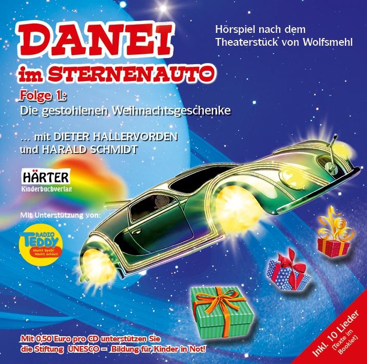 DANEI im Sternenauto - Die gestohlenen Weihnachtsgeschenke, 1 Audio-CD