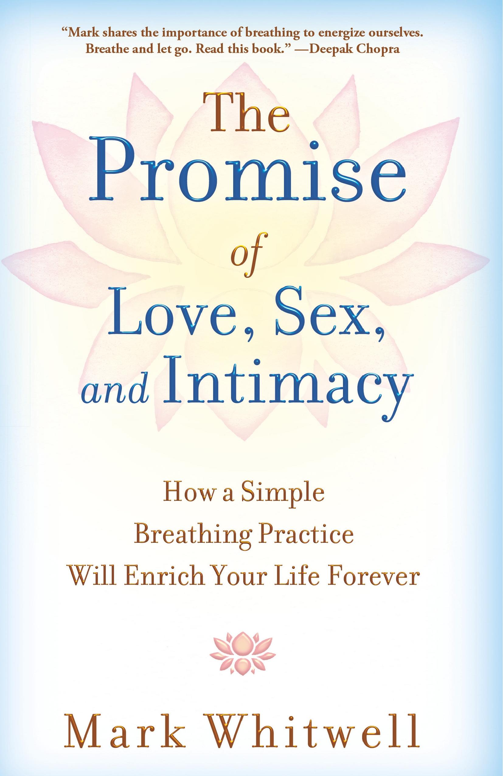 promise of love, sex, and intimacy
