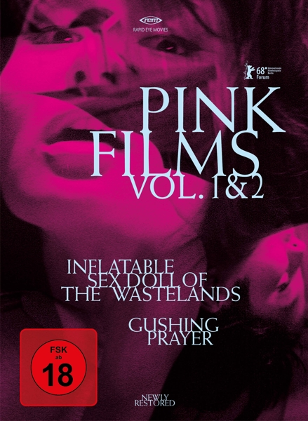 Pink Films Vol. 1 & 2: Inflatable Sex Doll of the Wastelands & Gushing Prayer