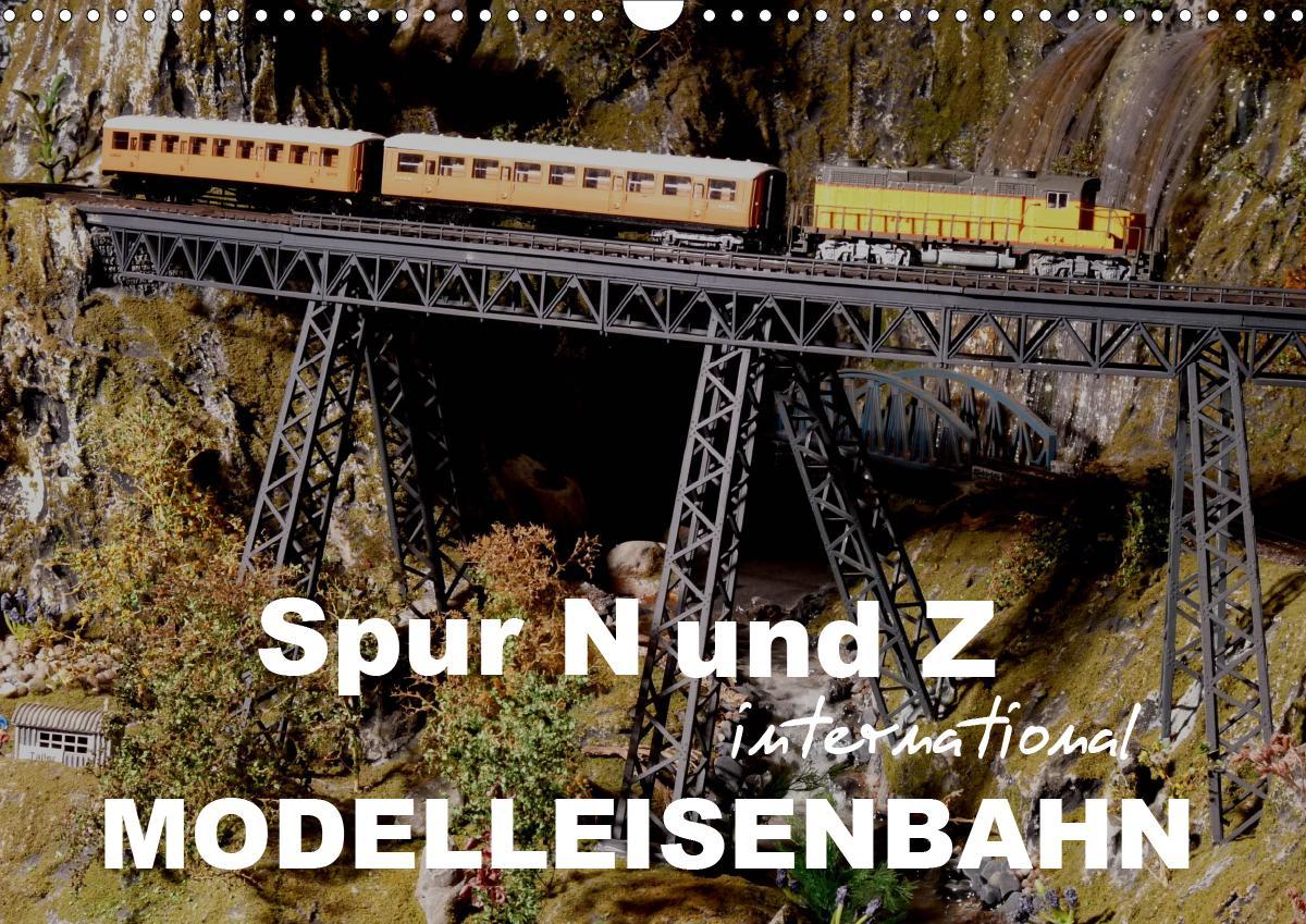 spur n und z international, modelleisenbahn (wandkalender 2021 d