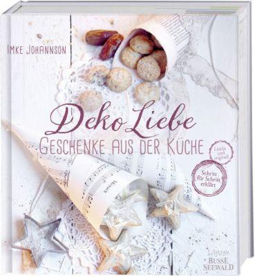 Buch - DekoLiebe: Geschenke aus der Küche